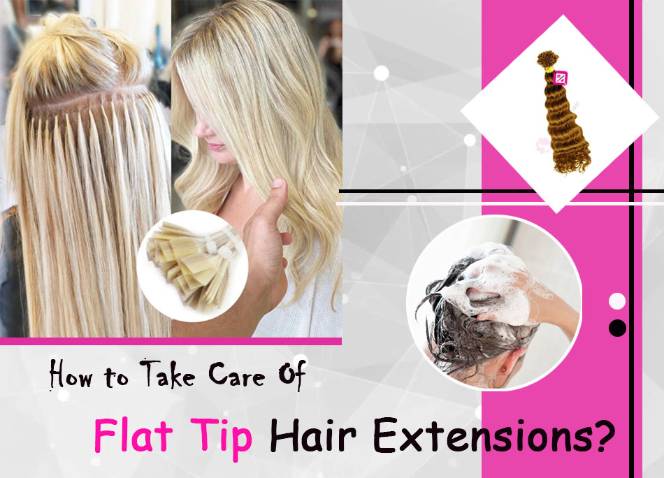 What Are Flat Tip Hair Extensions