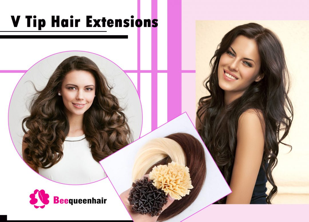 V Tip Hair Extensions